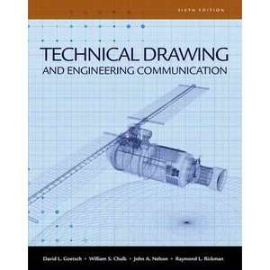 Technical Drawing and Engineering Communication [With