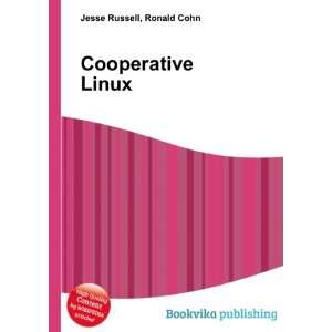 Cooperative Linux Ronald Cohn Jesse Russell Books