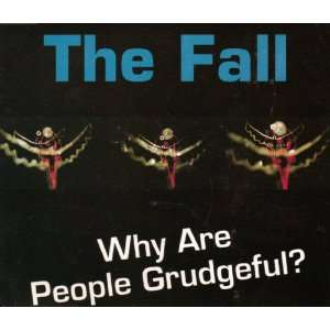 Why Are People Grudgeful?: Fall: Music