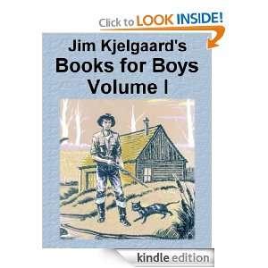 Jim Kjelgaards Books for Boys, Vol. I Jim Kjelgaard, Dave Hallier