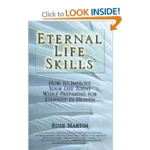 Eternal Life Skills How to Improve Your Life Today, While