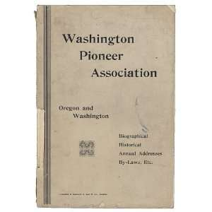 Transactions of the Washington Pioneer Association for the years 1883