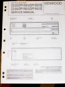 Kenwood CD 203/DPF R3010 204 4010 Player Service Manual