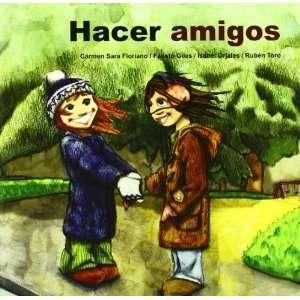 Hacer amigos (9788478698158): Isabel  [et al.] Orjales