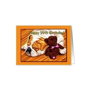 99th Birthday, sleeping Bulldog with teddy bear Card Toys & Games