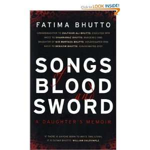 Songs of Blood & Sword: Fatima Bhutto: 9780224087544: