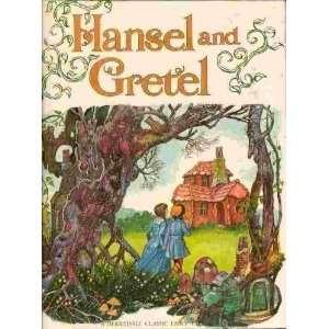 Hansel & Gretel (A Derrydale Classic Fairy Tale