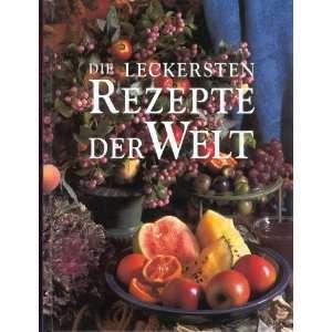 Die internationale Küche von A   Z  Anne Wilson Bücher