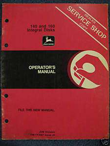 John Deere 140 160 Integral Disk Operator Manual