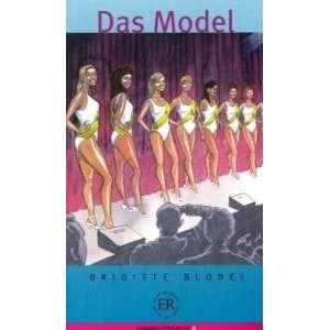 Das Model  Brigitte Blobel, Iris Felter, Palle Schmidt