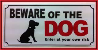 THE DOG SAFETY WARNING SIGN PLASTIC DOOR GATE WALL HOUSE HT601
