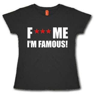 WOMENS LADIES DAVID GUETTA F*** ME IM FAMOUS T SHIRT