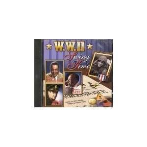 W.W. II Swing Time: Ellington, Basie, Miller: Music