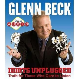 Idiots Unplugged (9781442333963) Glenn Beck