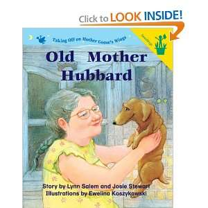 Old Mother Hubbard (9780845499238) Lynn Salem, Josie Stewart Books