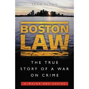 : The True Story of a War on Crime (9780007115853): Sean Flynn: Books