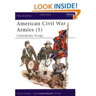 American Civil War Armies (1)  Confederate Troops (Men at