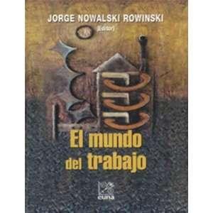 El mundo del trabajo Temas aplicados (Spanish Edition