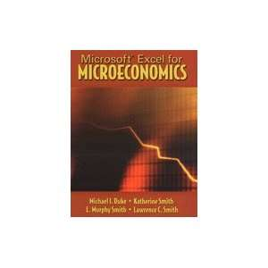 Microsoft Excel for Microeconomics (04) by Duke, Michael I