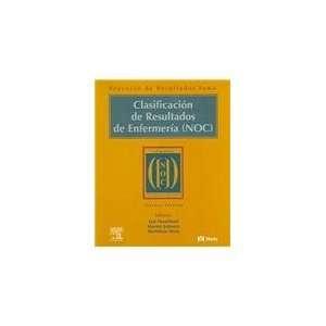 Clasificacion de Resultados de Enfermeria (NOC), 3e