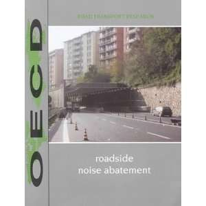 Roadside Noise Abatement: Report (Road Transport Research