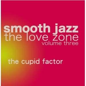 Smooth Jazz The Love Zone vol. 3