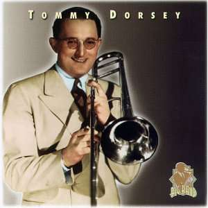 Tommy Dorsey Tommy Dorsey Music