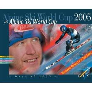 Alpine Ski World Cup 2005 (9783902480064) Jenner