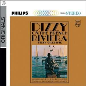 Dizzy on the French Riviera (Dig) [Original recording remastered]