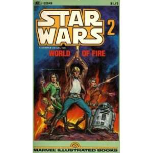 Star Wars #2 World on Fire (9780939766147) Anonymous