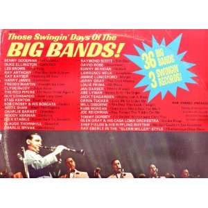 Those Swingin Days of the Big Bands   A Three Record
