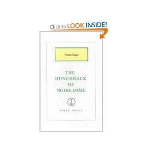 The Hunchback of Notre Dame (9781582877075): Victor Hugo