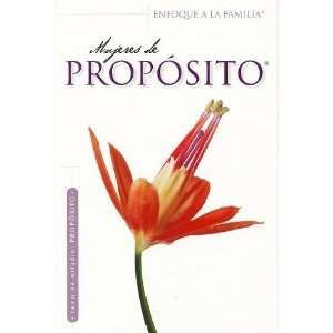 Mujeres De Proposito (Enfoque a la Familia Para Mujeres