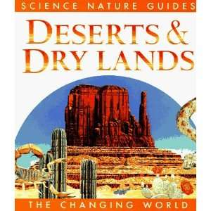 Deserts & Drylands (Changing World (San Diego, Calif.).)  N/A  Books