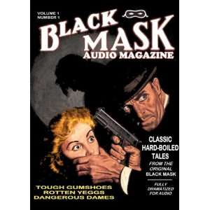 Black Mask Audio Magazine, Vol. 1 Classic Hard Boiled Tales from the