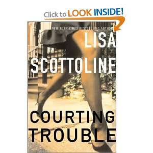 Courting Trouble (9780060085551) Lisa Scottoline Books