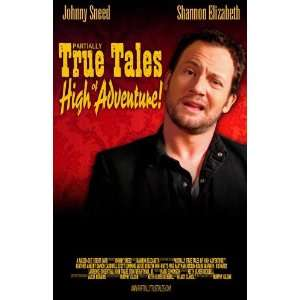 Partially True Tales of High Adventure Poster Movie 11 x