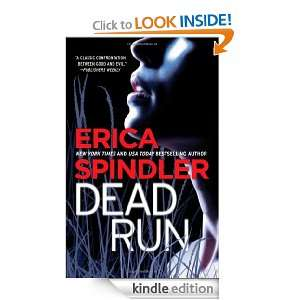 Dead Run: Erica Spindler:  Kindle Store