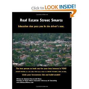 Real Estate Street Smarts: Real Estate Education and Guidebook for