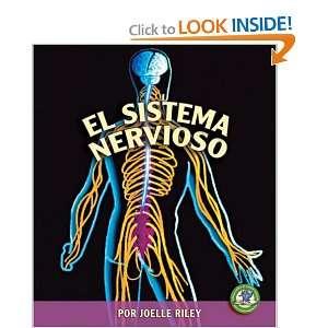 El Sistema Nervioso (Libros Sobre El Cuerpo Humano Para Madrugadores