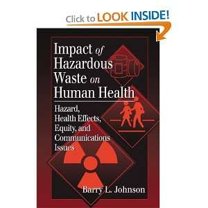 Impact of Hazardous Waste on Human Health (9781566704472