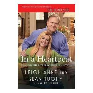 In a Heartbeat 1st (first) edition Text Only: Leigh Anne Tuohy: