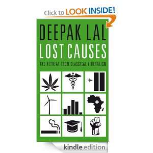 Lost Causes: The Retreat from Classical Liberalism: Deepak Lal: