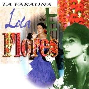 La Faraona: Lola Flores: Music