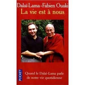 La vie est à nous (9782266084314): dalaï lama XIV Tenzin