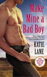 Make Mine a Bad Boy by Katie Lane :: Reader Store
