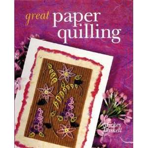 Great Paper Quilling (9780806939360): Mickey Baskett