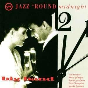 Jazz Round Midnight Big Band, Various Artists   Swing Jazz