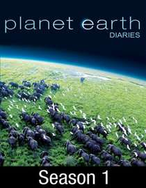 Planet Earth Diaries: Season 1 (2006): Video on Demand by