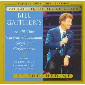 He Touched Me (Includes DVD), Bill Gaither Christian / Gospel